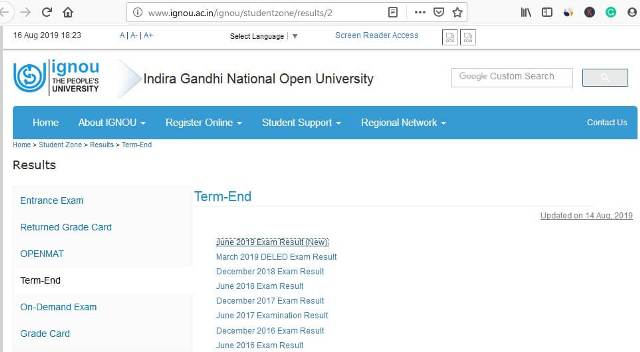 Term End Exam Results-June 2019: Indira Gandhi National Open University (IGNOU) has declared