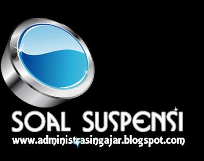 Soal Pilihan Ganda dan Jawaban Tentang Sistem Suspensi