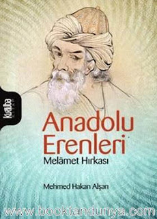 Mehmet Hakan Alşan - Melamet Hırkası - Anadolu Erenleri