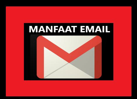 Manfaat Email (Gmail)