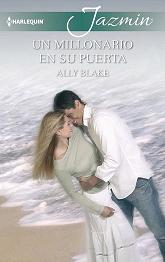Ally Blake - Un Millonario En Su Puerta