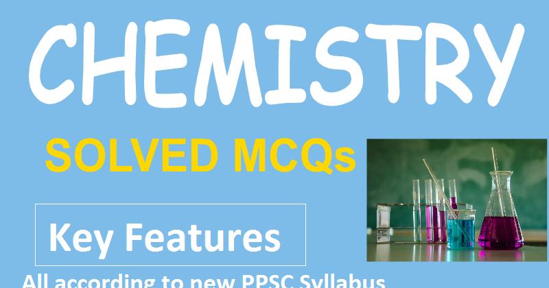 PPSC Chemistry Lecturer MCQs Pdf for SST