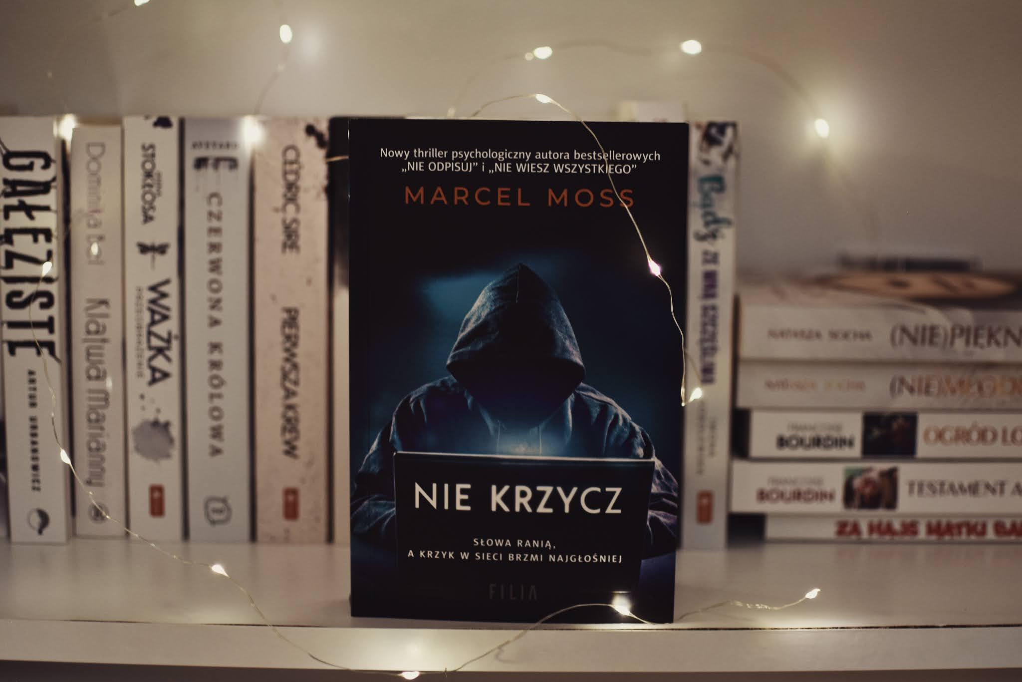 MarcelMoss,WydawnictwoFilia,Niekrzycz, TrylogiaHejterska,opowiadanie,recenzja,thriller,hejt, internet,przemoc,przemocpsychiczna,