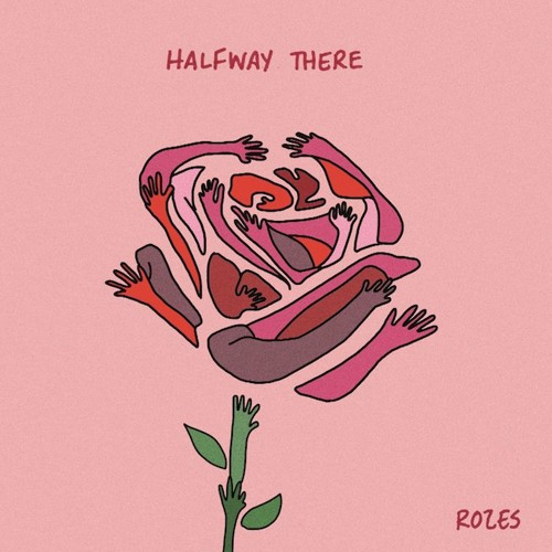 ROZES Drops New Single 'Halfway There'
