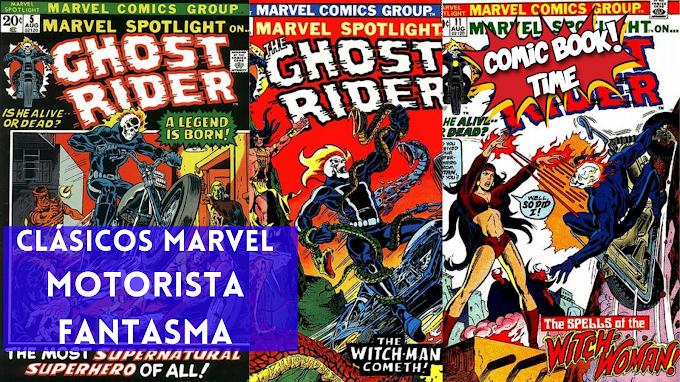 Clásicos Marvel: Motorista Fantasma de Gary Friedrich y Mike Ploog