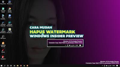 Cara-Mudah-Hapus-Watermark-Windows-Insider-Preview