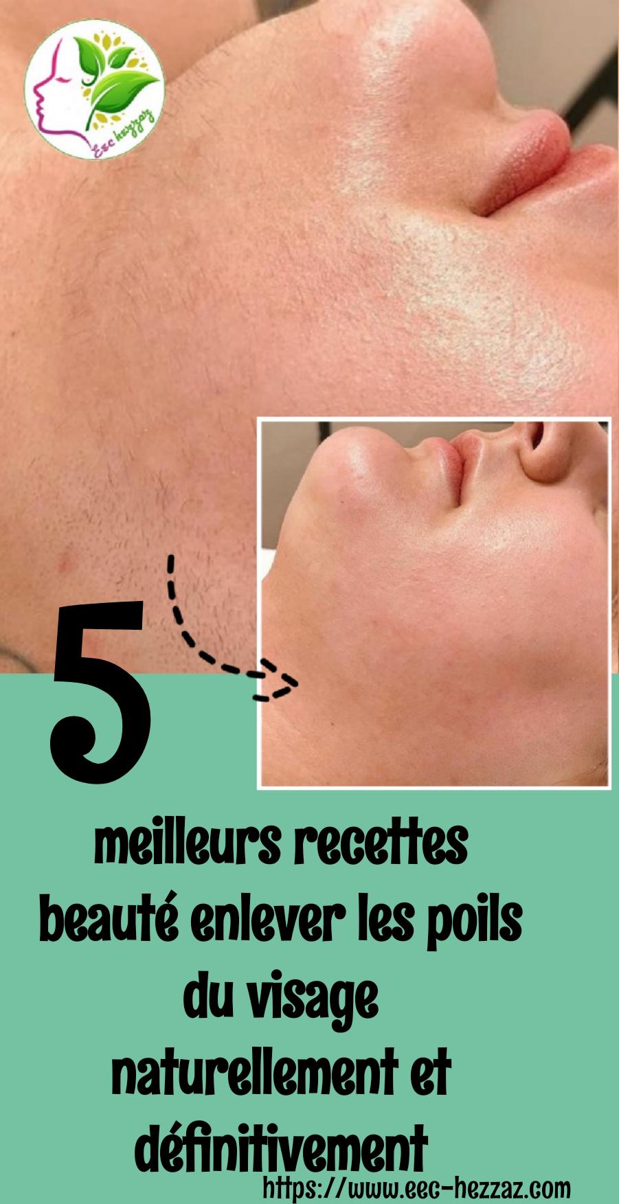 5 meilleurs recettes beauté enlever les poils du visage naturellement et définitivement