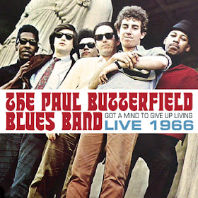 Paul Butterfield Blues Band's Got A Mind To Give Up Living – Live 1966