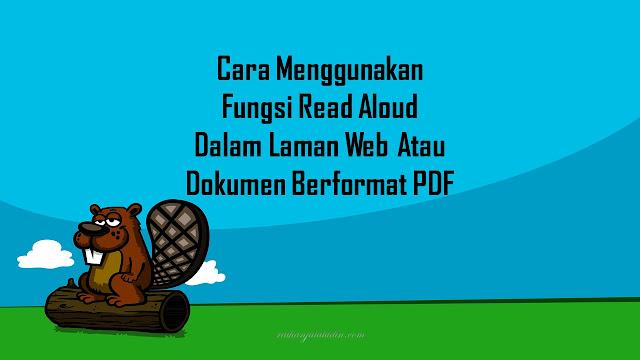 Cara Menggunakan Fungsi Read Aloud Dalam Laman Web Atau Dokumen Berformat PDF