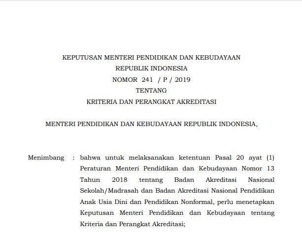 Keputusan Menteri Pendidikan dan Kebudayaan Republik Indonesia Nomor 241 / P / 2019 Tentang Kriteria dan Perangkat Akreditasi