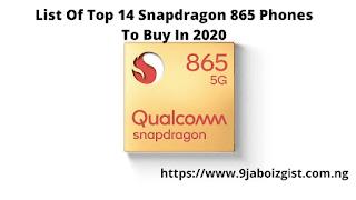 List Of Top 14 Snapdragon 865 Phones To Buy In 2020