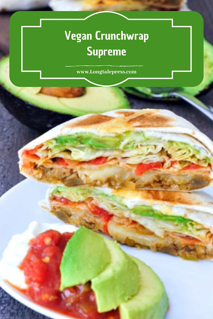 Vegan Crunchwrap Supreme Recipe