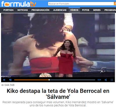 ES: Kiko destapa la teta de Yola Berrocal en 'Sálvame'. Recién reoperada para conseguir más volumen, Kiko Hernández mostró en 'Sálvame' uno de los nuevos pechos de Yola Berrocal. EN: Kiko uncovers the Yola Berrocal's tit in 'Sálvame'. Just reoperated to get more volume, Kiko Hernández showed in 'Sálvame' one of the new breasts of Yola Berrocal. PT-BR: Kiko descobre a teta de Yola Berrocal em 'Sálvame'. Recém-reoperada para obter mais volume, Kiko Hernández mostrou em 'Sálvame' um dos novos seios de Yola Berrocal. FR: Kiko découvre le sein de Yola Berrocal dans 'Sálvame'. Juste re-opérée à obtenir plus de volume, Kiko Hernández a montré dans 'Sálvame' l'un des nouveaux seins de Yola Berrocal. IT: Kiko scopre la tetta di Yola Berrocal in 'Sálvame'. Appena reoperata per ottenere più volume, Kiko Hernández ha mostrato nel 'Sálvame' uno dei nuovi seni di Yola Berrocal.