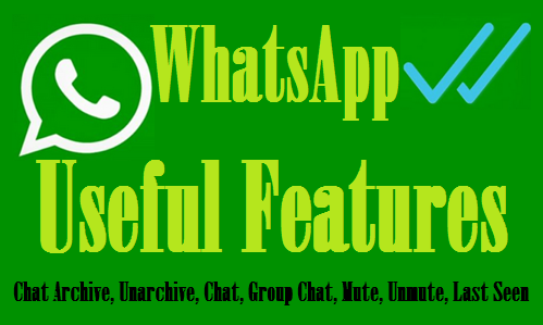 http://www.wikigreen.in/2015/11/whatsapp-on-android-important-features.html