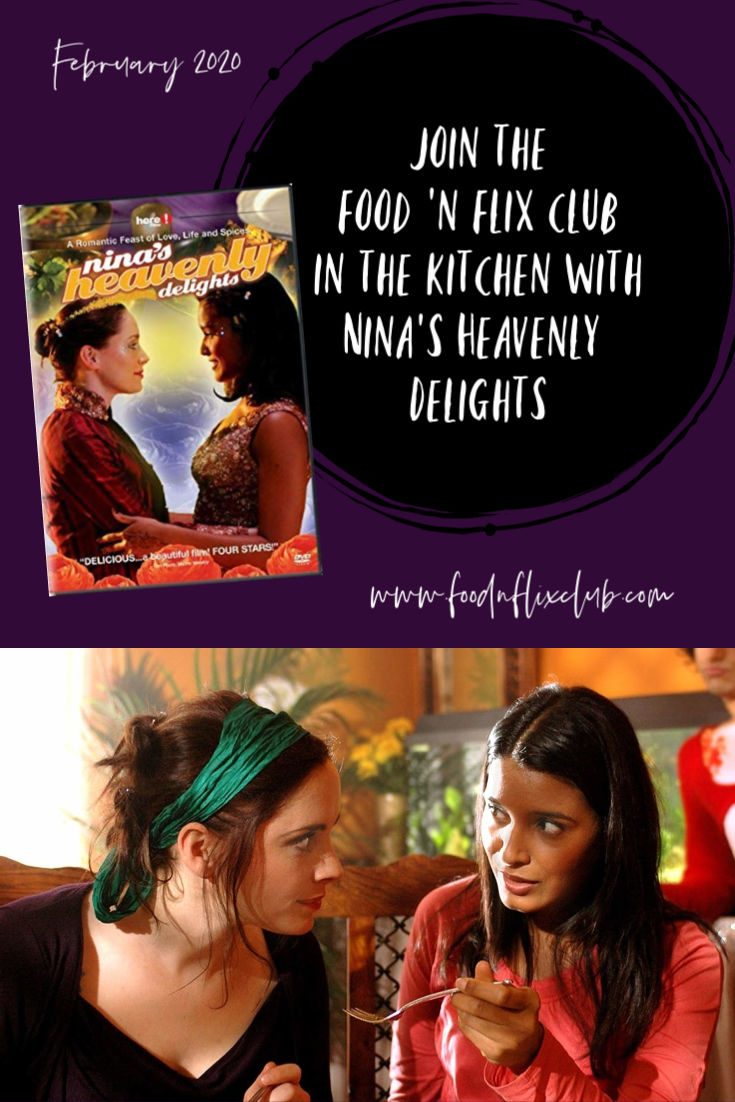 Nina's Heavenly Delights #FoodnFlix February 2020