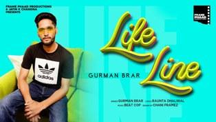 Life Line Lyrics - Gurman Brar