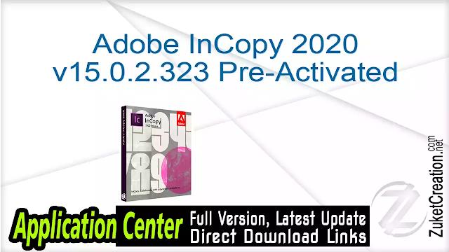 Adobe InCopy 2020 v15.0.2.323 Pre-Activated