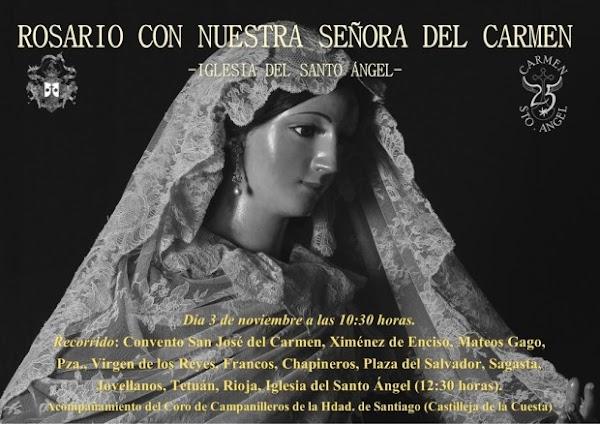 Horario e Itinerario Rosario matinal extraordinario de Nuestra Señora del Carmen del Santo Ángel. Sevilla 3 de Noviembre del 2019