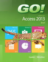 GO! with Microsoft Access 2013 Brief
