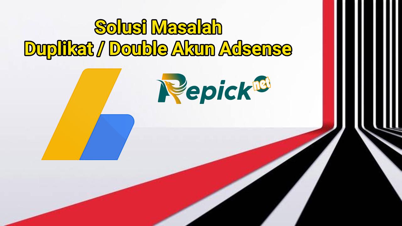 Mengatasi-masalah-duplikat-double-akun-adsense