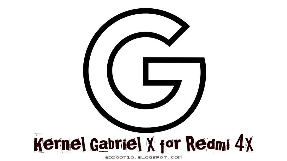 Kernel Gabriel Redmi 4X