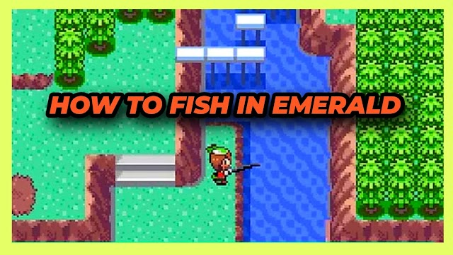 How to Fish in Emerald (Secret step)