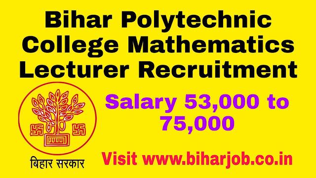 Bihar Polytechnic College Mathematics Lecturer Recruitment
