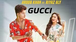 Gucci Lyrics in English :- Aroob Khan   Riyaz Aly
