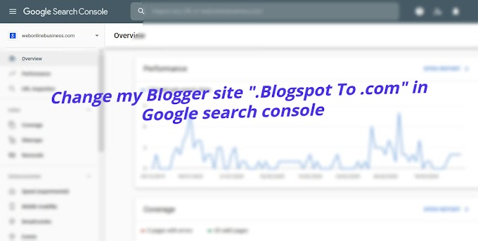 How do I change my blogger site .blogspot to .com in Google search console without losing Rankings?