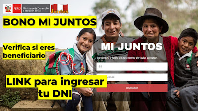 #BonoMiJuntos link para ingresar tu DNI y verificar si eres beneficiario