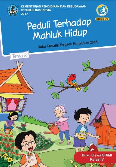 Buku Siswa Kelas 4 Tema 3 Revisi 2017 Kurikulum 2013
