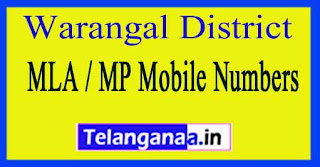 Warangal District MLA / MP Mobile Numbers List Telangana State