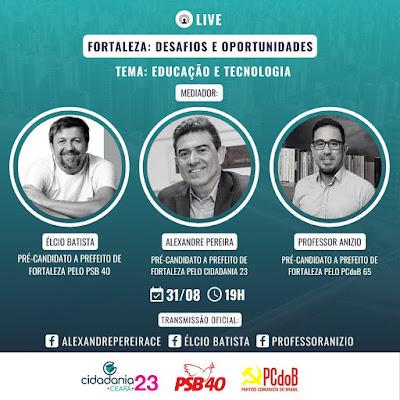 Élcio, Alexandre Pereira e Anízio Melo debatem educação e tecnologia em live, no último dia da pré-campanha