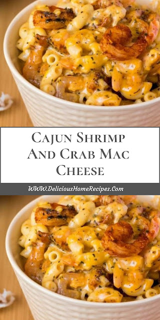 Cajun Shrimp And Crab Mac Cheese