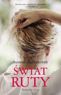 """""""Świat Ruty"""" – Iwona Żytkowiak"""