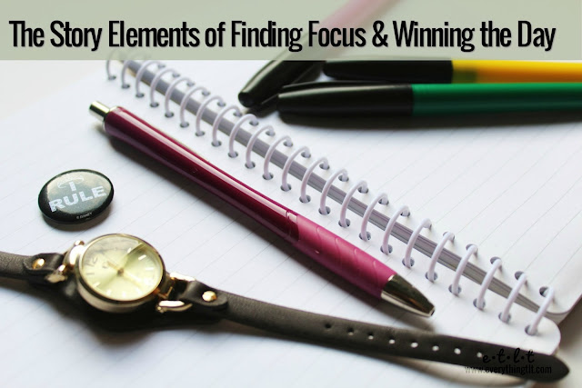 The Story Elements of Finding Focus & Winning the Day - how to be productive when working from home
