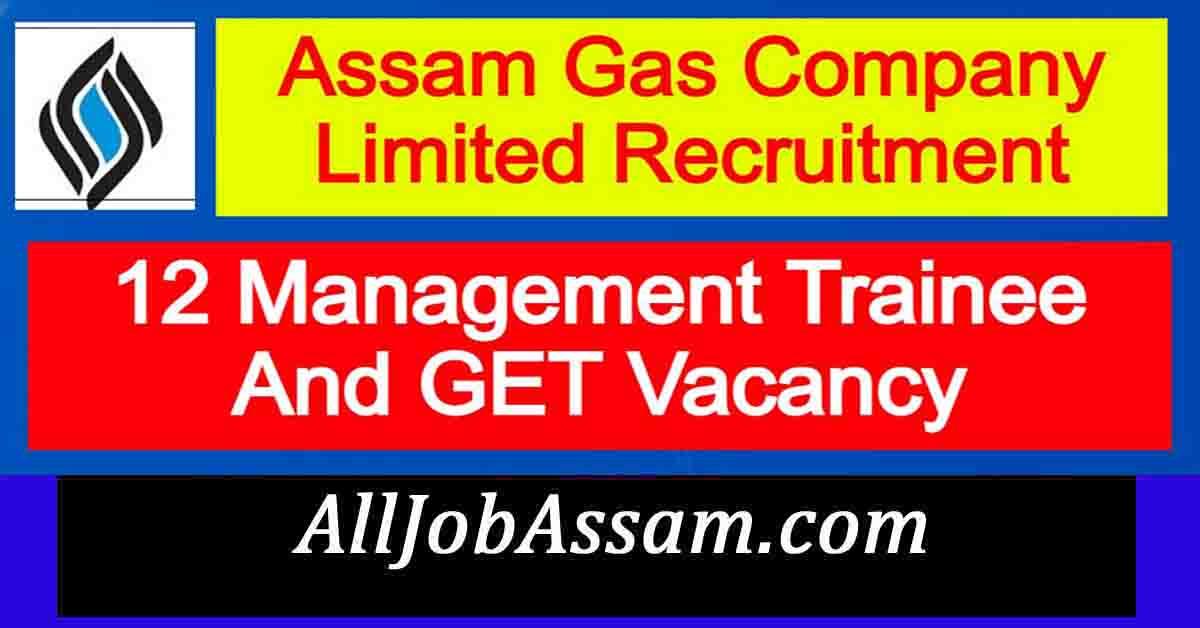 Assam Gas Company Limited Recruitment 2021