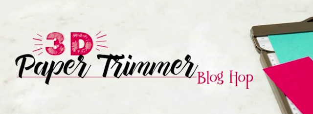 3D Paper Trimmer May Blog Hop: Welcome To The New Catalogue