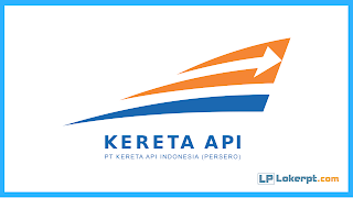 Lowongan Kerja Terbaru PT Kereta Api Indonesia