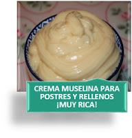 CREMA MUSELINA PARA POSTRES Y RELLENOS