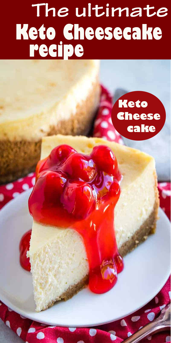 The ultimate Keto Cheesecake #Theultimate #Keto #Cheesecake #TheultimateKetoCheesecake