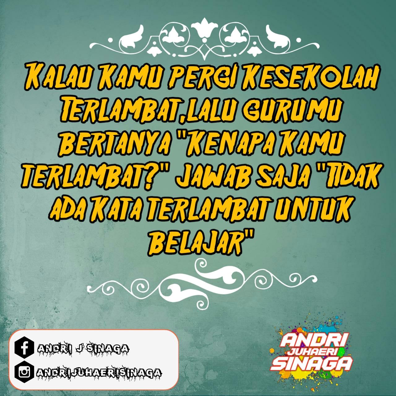 Quotes Anak Sekolah Keren Nusagates