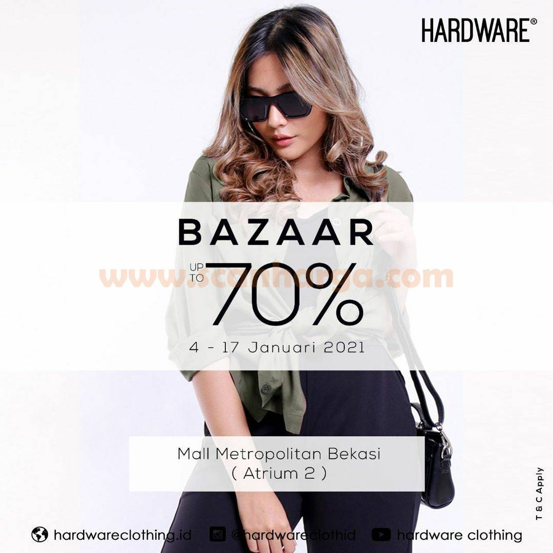 Hardware Clothing Bazaar Discount up to 70% Off 4 - 17 Januari 2021