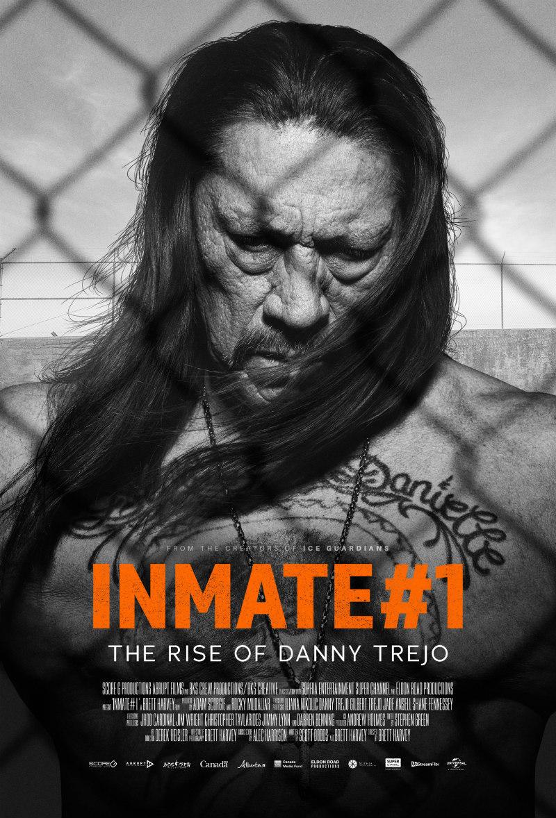 Inmate #1: The Rise of Danny Trejo