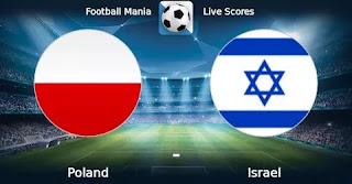 Польша – Израиль смотреть онлайн бесплатно 10 июня 2019 прямая трансляция в 21:45 МСК.
