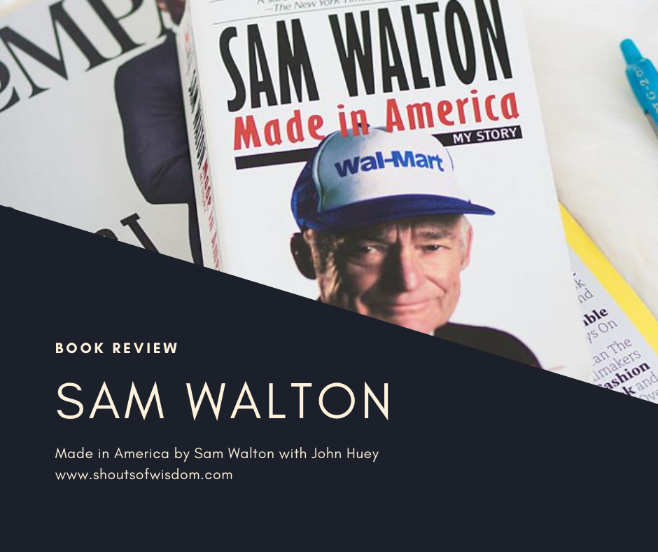Sam Walton: Made In America Book Review