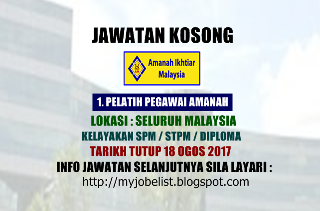 Jawatan Kosong di Amanah Ikhtiar Malaysia (AIM) Ogos 2017