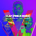 Music: Sess - Clap (Remix) ft. Falz x Reminisce