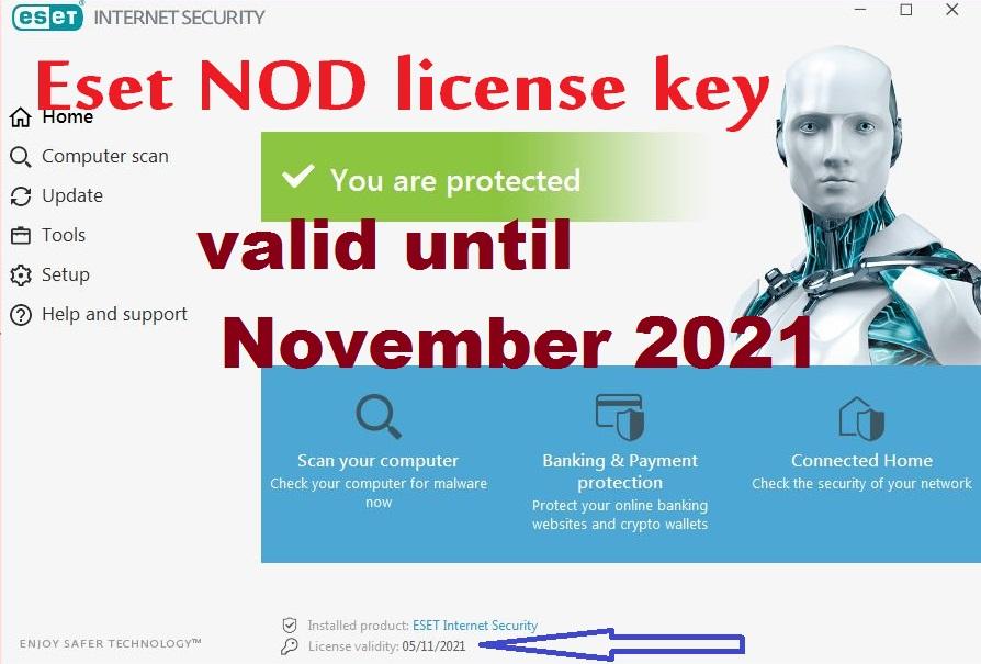 Eset NOD license key valid until November 2021
