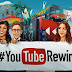 Youtube Rewind 2016 Publish in Youtube #YouTubeRewind